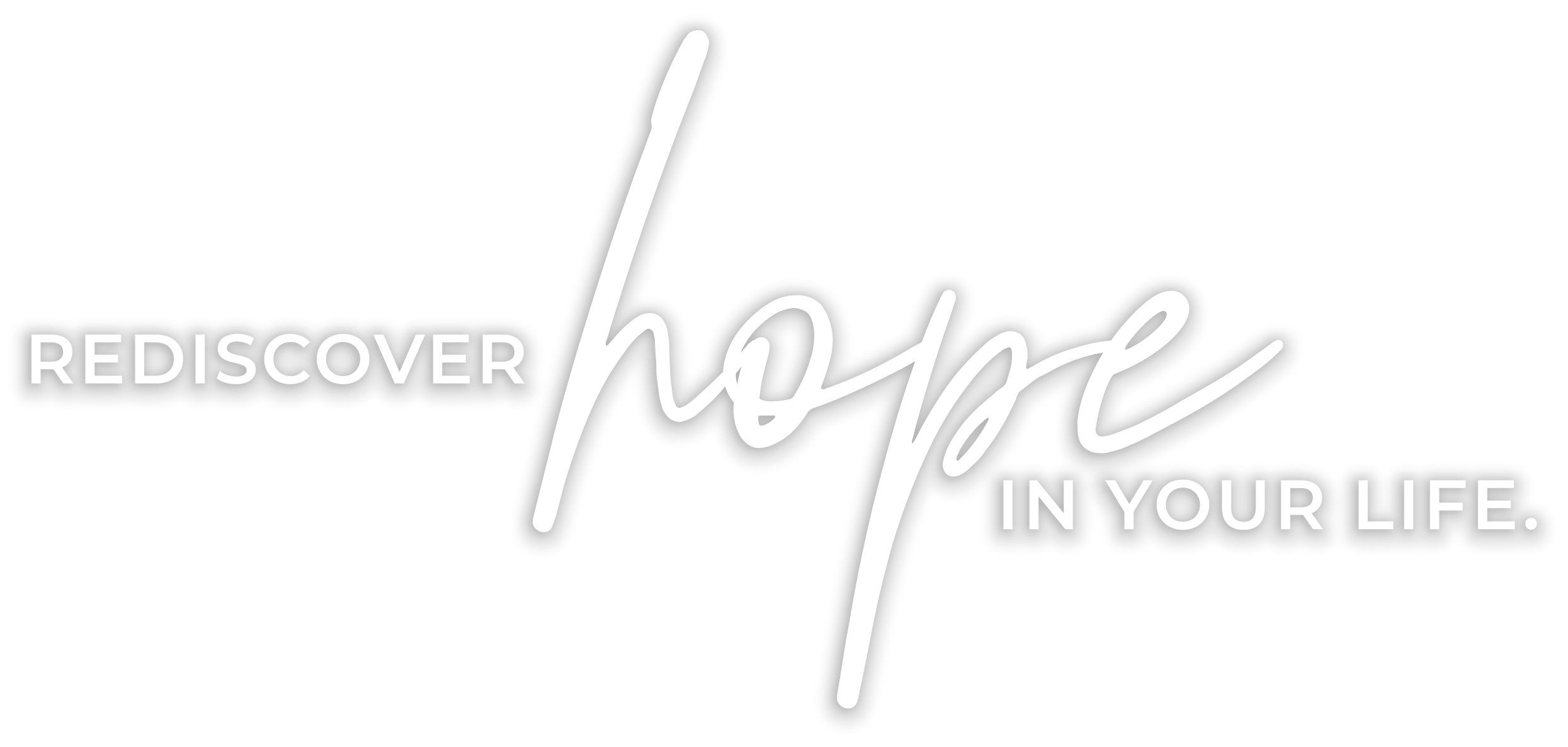 rediscover hope in your life